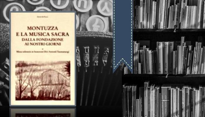 Montuzza e la musica sacra dalla fondazione ai nostri giorni